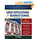 Great Applications for Business School, Second Edition (Great Application for Business School)