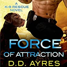 Force of Attraction (       UNABRIDGED) by D.D. Ayres Narrated by Jeffrey Kafer
