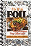 CQ Products Fix It In Foil Cookbook-