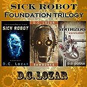 Sick Robot: 3-Book Series | [D. C. Lozar]