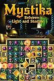Mystika: Between Light and Shadow [Download]