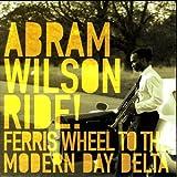 Ride! Ferris Wheel To The Modern Day Delta
