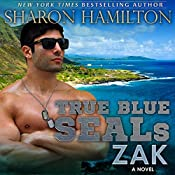 True Blue SEALs: ZAK, SEAL Brotherhood Hero Series | Sharon Hamilton
