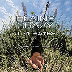 Plains Crazy: A Mad Dog & Englishman Mystery | [J. M. Hayes]