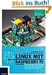 Linux mit Raspberry Pi: Raspian, Inte...