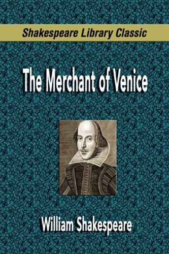 The Merchant of Venice (Shakespeare Library Classic)