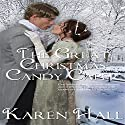 The Great Christmas Candy Caper Audiobook by Karen Hall Narrated by Caroline Miller