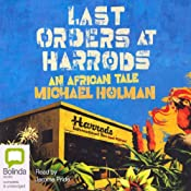 Last Orders at Harrods | [Michael Holman]
