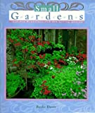 img - for Small Gardens by Becke Davis (1997-10-31) book / textbook / text book