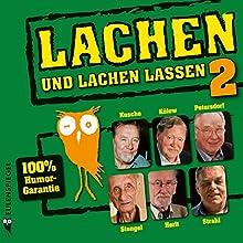 Lachen und lachen lassen 2 Hörbuch von  Eulenspiegel Verlag Gesprochen von: Lothar Kusche, Edgar Külow, Jochen Petersdorf