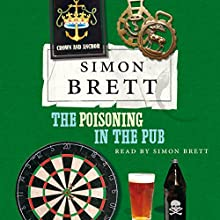 The Poisoning in the Pub (       UNABRIDGED) by Simon Brett Narrated by Simon Brett
