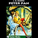 Peter Pan (       UNABRIDGED) by J.M. Barrie Narrated by Donada Peters