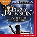 Le Voleur de foudre (Percy Jackson 1) Hörbuch von Rick Riordan Gesprochen von: Benjamin Bollen