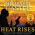 Heat Rises Audiobook by Richard Castle Narrated by Johnny Heller