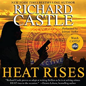Heat Rises | [Richard Castle]