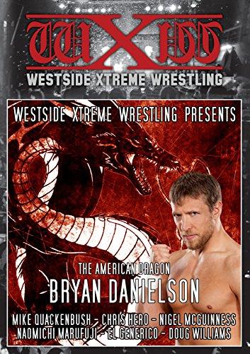 wxw-westside-xtreme-wrestling-the-american-dragon-best-of-bryan-danielson-daniel-bryan-2x-dvd