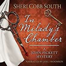 In Milady's Chamber: John Pickett Mysteries, Book 1 Audiobook by Sheri Cobb South Narrated by Joel Froomkin
