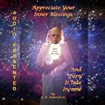 Appreciate Your Inner Blessings and Turn It into Income | A. M. Anderson Sr.