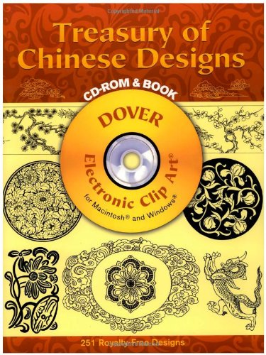 Treasury of Chinese Designs (Dover Electronic Clip Art)