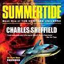 Summertide: The Heritage Universe, Book 1 (       UNABRIDGED) by Charles Sheffield Narrated by Geoffrey Howard