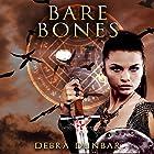 Bare Bones: The Templar, Book 3 Hörbuch von Debra Dunbar Gesprochen von: Elizabeth Phillips