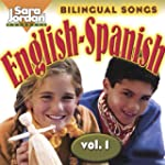 Bilingual Songs: English-Spanish, Vol. 1