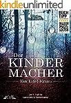 Der Kindermacher - Ein Eifel-Krimi (n...