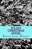 Julias Christmas Angel (The Evergreen Lodge Series) (Volume 2)