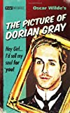 Oscar Wilde Picture of Dorian Gray (Pulp! The Classics)
