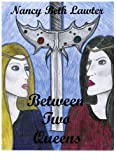 img - for Between Two Queens (The Magic of Scerone Book 2) book / textbook / text book