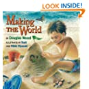 Making The World