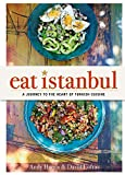 img - for Eat Istanbul: A Journey to the Heart of Turkish Cuisine book / textbook / text book