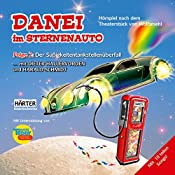 Der Süßigkeitentankstellenüberfall (Danei im Sternenauto 2) |  Wolfsmehl