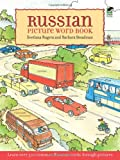 Russian Picture Word Book: Learn Over 500 Commonly Used Russian Words Through Pictures (Dover Childrens Language Activity Books)