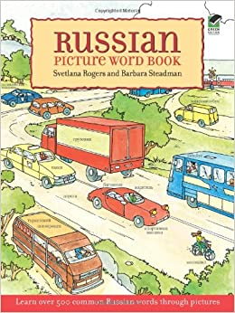 Russian Picture Word Book: Learn Over 500 Commonly Used Russian Words