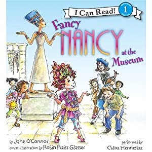 Fancy Nancy at the Museum | [Jane O'Connor, Robin Preiss Glasser]