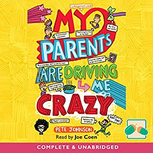 My Parents Are Driving Me Crazy Audiobook