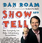 Show and Tell: How Everybody Can Make...