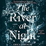The River at Night   Erica Ferencik
