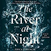 The River at Night | [Erica Ferencik]