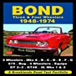 Bond Cars Three & Four Wheelers 1948-1974 Road Test Portfolio (Brooklands Books Road Test Series) (Brooklands Books Road Tests Series)