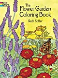 img - for The Flower Garden Coloring Book (Dover Nature Coloring Book) book / textbook / text book