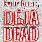 Deja Dead | Kathy Reichs