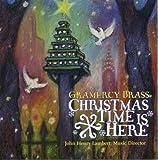 echange, troc Gramercy Brass - Christmas Time Is Here