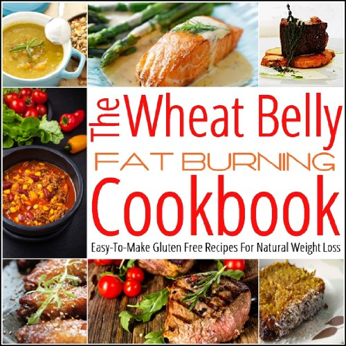 Wheat Belly Cookbook: The Wheat Belly Cookbook Delectable Gluten Free Recipes by John Matthews