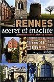 echange, troc Gilles Brohan - Rennes secret et insolite