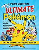 img - for Pojo's Unofficial Ultimate Pokemon: From Your First Cards to the Latest Games and Everything In Between book / textbook / text book