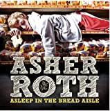 Asher Roth Asleep In The Bread Aisle