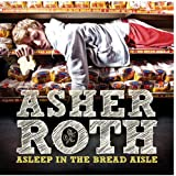 Asleep In The Bread Aisleby Asher Roth