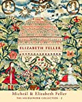 Micheal & Elizabeth Feller The Needlework Collection : 2